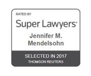 Rated by Super Lawyers Jennifer M. Mendelsohn Selected in 2017 Thomson Reuters